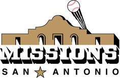 The Missions - San Antonio's minor league baseball team that feeds into the San Diego Padres
