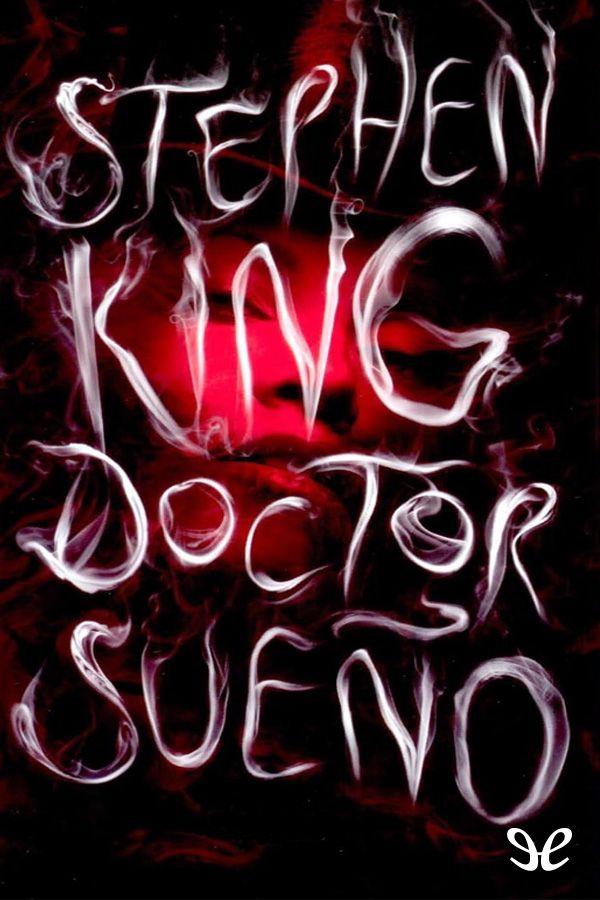 Cuando el perro aúlla: Doctor Sueño - Stephen King