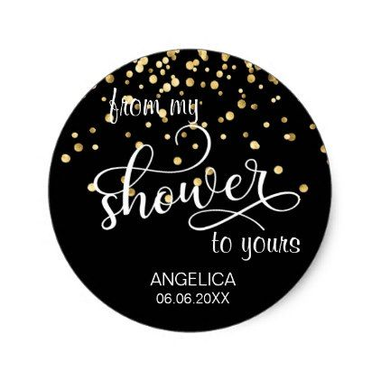 From My Shower To Yours Bridal Shower Favors Classic Round Sticker - bridal gifts bride wedding marriage