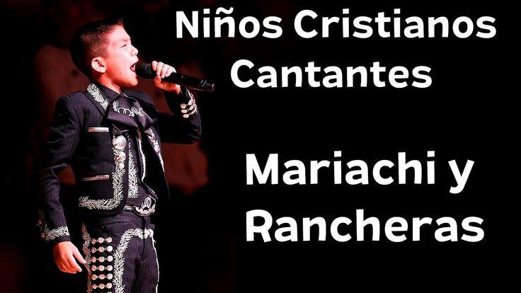 20 Alabanzas Rancheras y Mariachi Cantantes Cristianos Niños