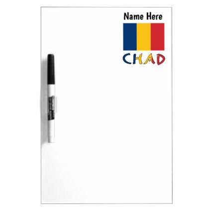 #Chadian Flag and Chad with Name Dry Erase Board - #office #gifts #giftideas #business