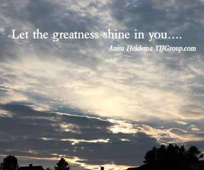 Let the Greatness shine in you