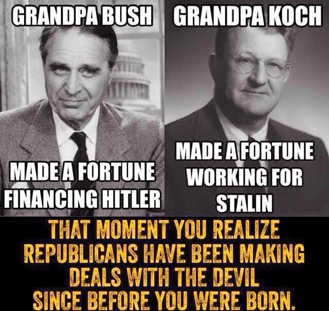 George Bush's grandfather, the late US senator Prescott Bush, was a director and shareholder of companies that profited from their involvement with the financial backers of Nazi Germany. His business dealings, which continued until his company's assets were seized in 1942 under the Trading with the Enemy Act, has led more than 60 years later to a civil action for damages being brought in Germany against the Bush family . not my comment. Wars make people rich.