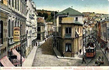 Crucero Reyes calle Prat y Cochrane.   ---   Aporte Miguel Véliz O.   ---   Valparaíso Patrimonio de la Humanidad