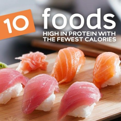 These are the Top 10 foods highest in protein with the least calories…