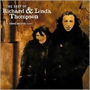 Best of Richard & Linda Thompson: The Island Records Years