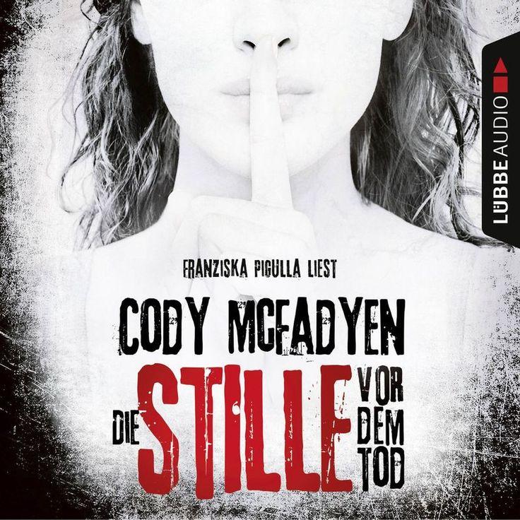 Die Stille vor dem Tod - Smoky Barrett 5 by Cody Mcfadyen