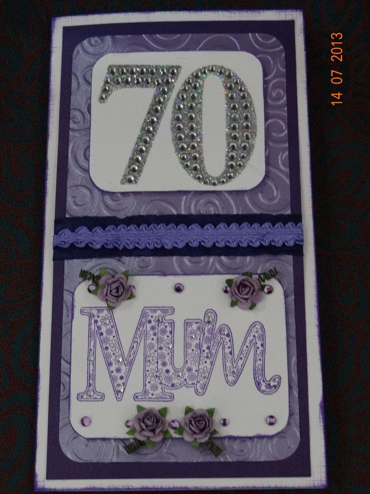 70th Birthday Card for my mum