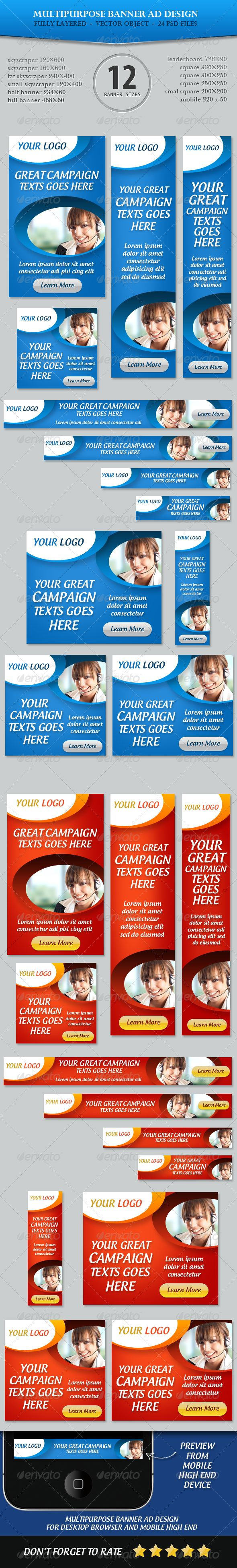 Multipurpose Banner ad Design  #GraphicRiver         Multipurpose Banner ad Design:   Web Banner ad sizes:   skyscraper 120×600   skyscraper 160X600   fat skyscraper 240X400   small skyscraper 120X400  half banner 234X60  full banner 468X60  leaderboard 728X90  square 336X280  square 300X250  square 250X250   small square 200X200  mobile leaderboard 320X50   Cool Banners                                                                         Facebook Time Line Cover…