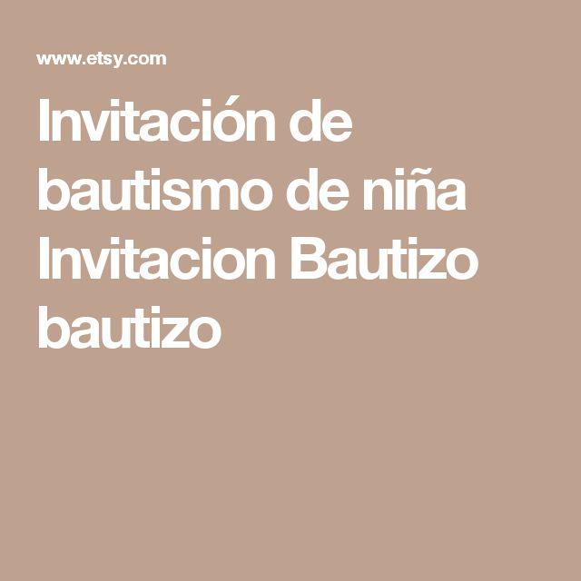 Invitación de bautismo de niña  Invitacion Bautizo  bautizo