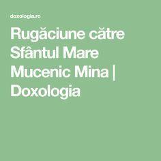 Rugăciune către Sfântul Mare Mucenic Mina   Doxologia