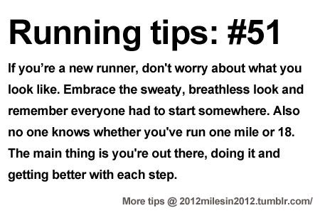 100+ Running Tips: No. 51: Embrace the sweat. Starting running or training for a marathon? Tips and help: Get more running tips and training adivce