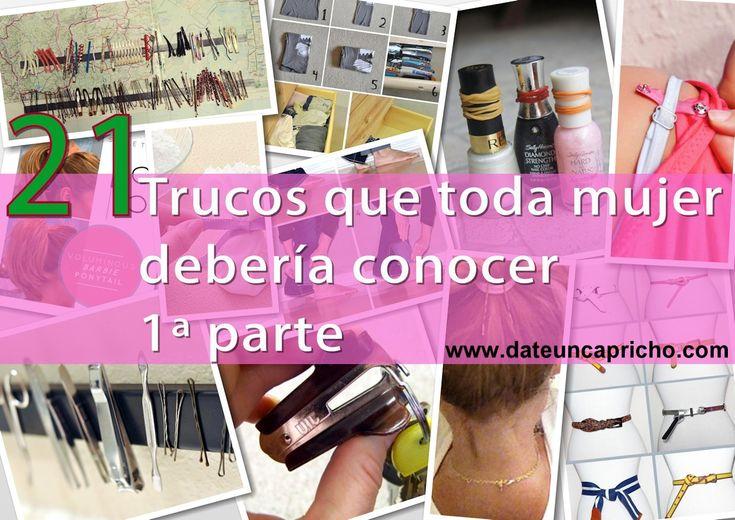 21 trucos que toda mujer debería conocer 1ª parte #DIY #MANUALIDADES