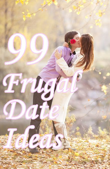 99 frugal #date ideas. Love don't cost a thing!
