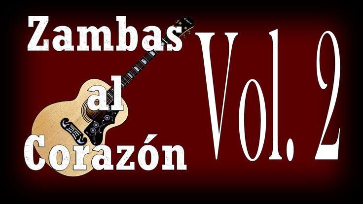 Zambas al Corazón - Selecciones Vol 2