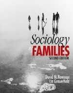 Sociology of Families  Second Edition  David M Newman 	DePauw University  Elizabeth Grauerholz 	  © 2002   	624 pages   	SAGE Publications, Inc