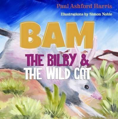 Bam the Bilby & the Wild Cat