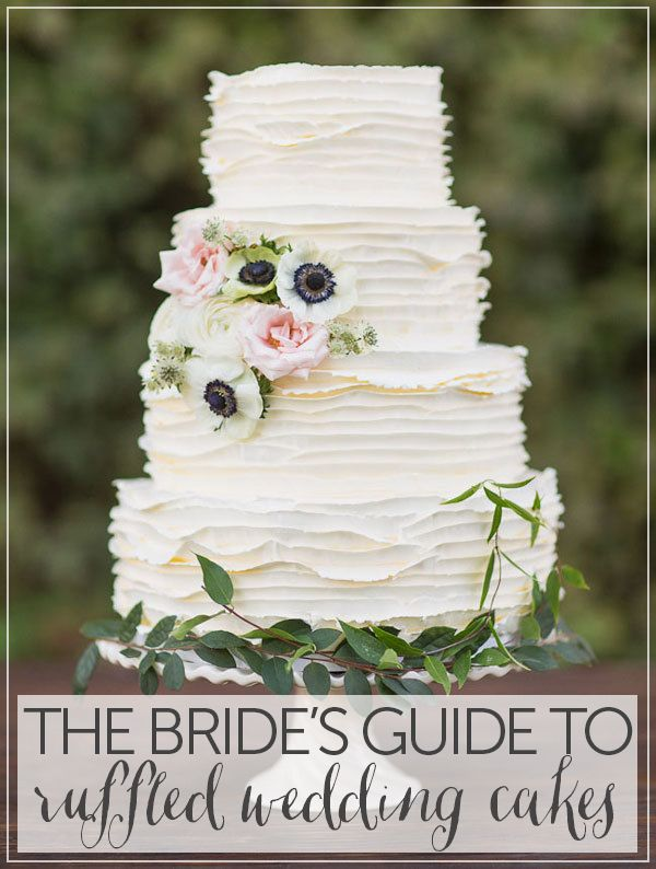 The Bride's Guide to Ruffled Wedding Cakes!