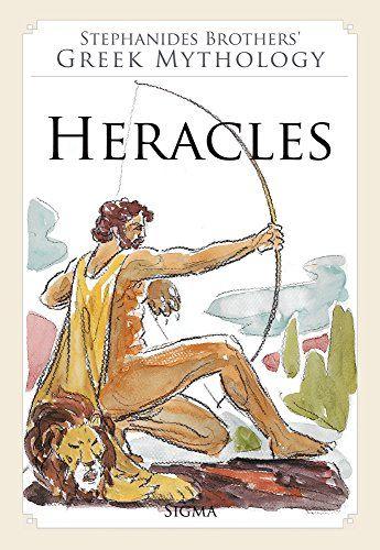 3. Heracles (Stephanides Brothers' Greek Mythology): Amazon.co.uk: Menelaos Stephanides, Menalaos Stephanides, Yannis Stephanides: 9789604250653: Books