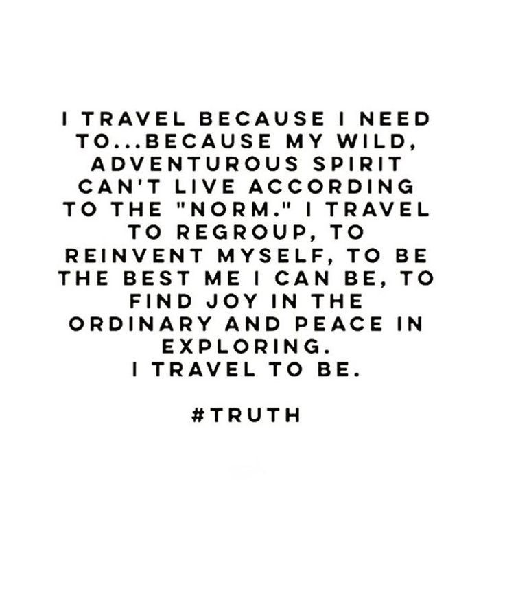 beautiful words to live by | travel quotes | wanderlust |