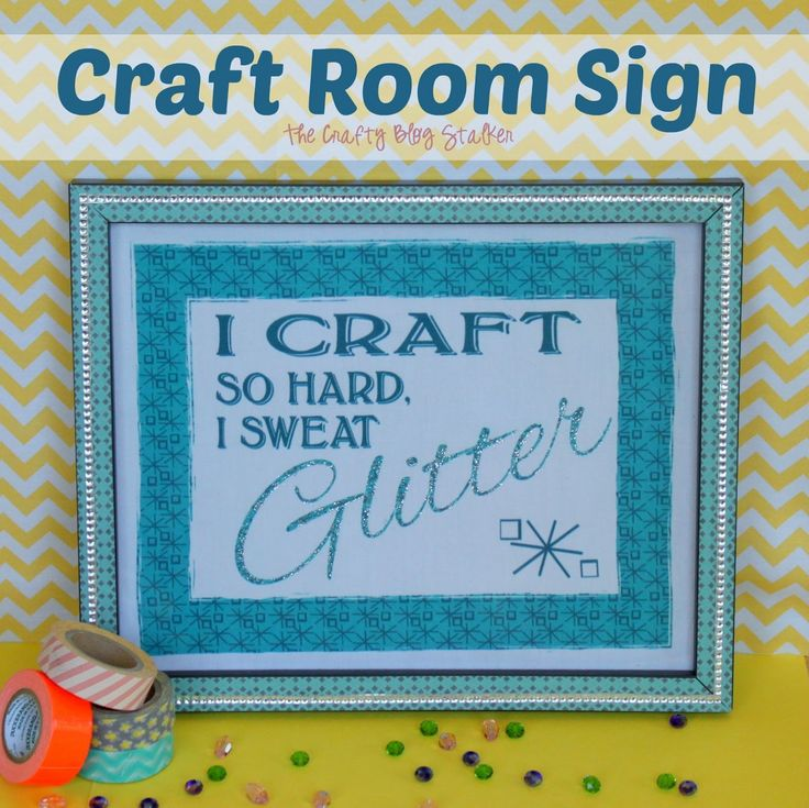 A Sign or Plaque for my Craft Room from www.thecraftyblogstalker@hotmail.com