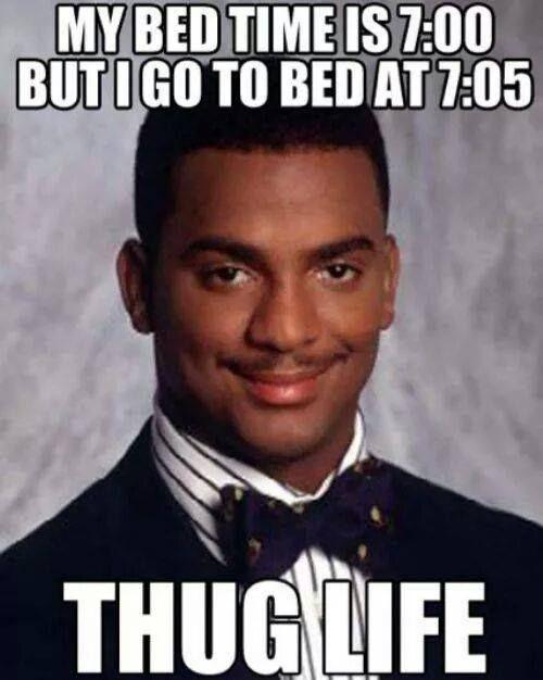 Thug Life #Bedroom, #Funny, #Life