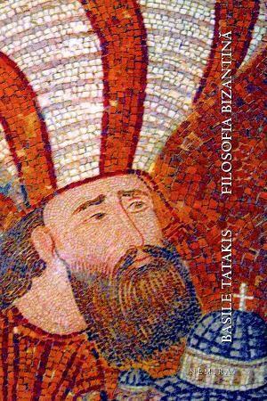 Basile Tatakis, în Filosofia bizantină, tratează tema în ansamblul ei, de la naşterea sa autonomă în relaţie cu dogma creştină la preluarea elementelor din păgânism, subliniind mereu prin exemple multiple capacitatea scriitorilor-filosofi bizantini de a sublima rolul raţiunii în raporturile sale multiple cu creştinismul oficial, fondat pe credinţă.  http://www.nemira.ro/byzantivm/filosofia-bizantina--1743