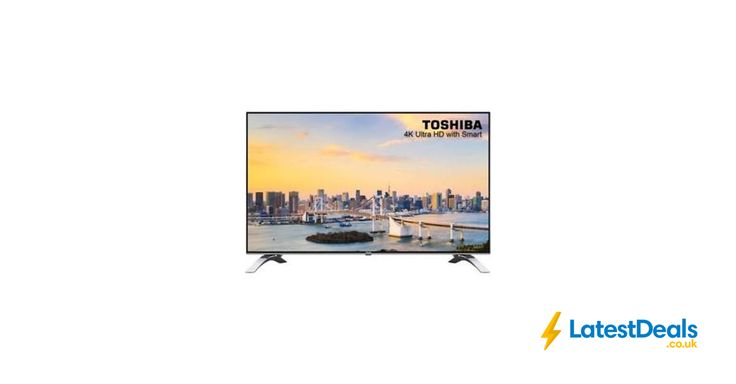 Toshiba 43 Inch Smart LED 4K Ultra HD Freeview HD TV Free Delivery, £279 at ebay