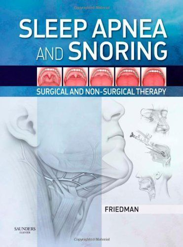 http://snoringsolutionsforever.com/pinnable-post/sleep-apnea-and-snoring-surgical-and-non-surgical-therapy-1e Finally, a multi-disciplinary approach that covers both the surgical and non-surgical interventions for sleep apnea and snoring. From the editor of Operative Techniques in Otolaryngology, this new reference will quickly become the standard in surgery for this key area within otolaryngology. ., Full-color line drawings illustrate key conce...