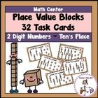 Place Value Blocks to the Tens's Place has 32 task cards to practice converting place value blocks to standard form. $