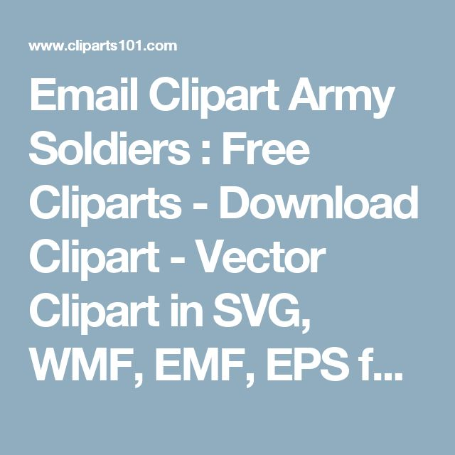 Email Clipart Army Soldiers : Free Cliparts - Download Clipart - Vector Clipart in SVG, WMF, EMF, EPS format