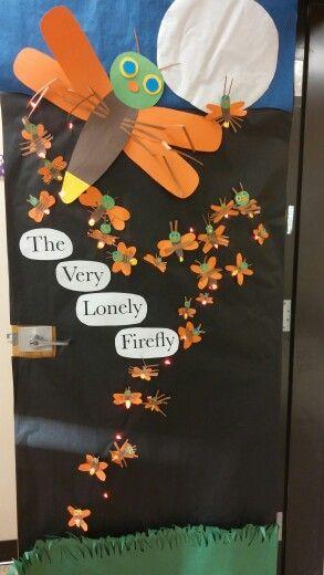 Classroom Elf Ideas ~ Eric carle light up door decoration firefly school