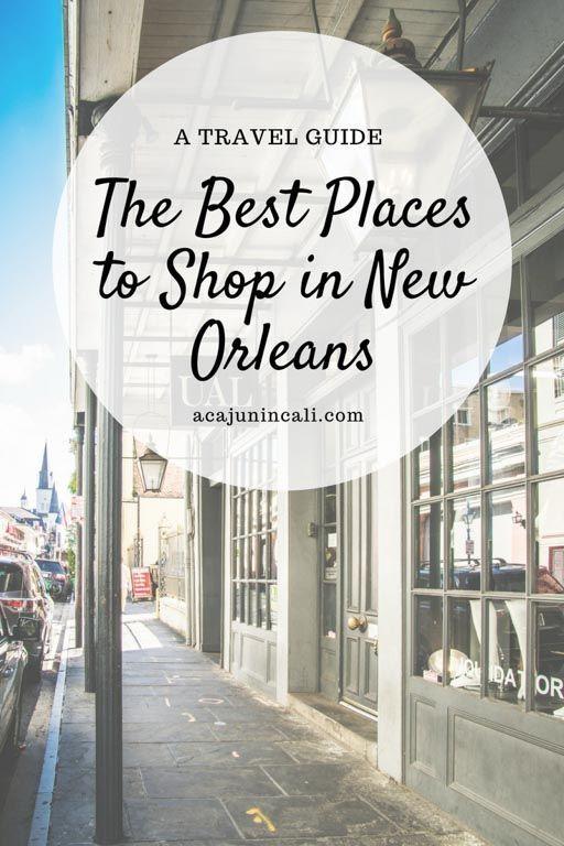 4a9a03c5b609 Don t Miss the Best Places to Shop in New Orleans