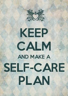 KEEP CALM AND MAKE A SELF-CARE PLAN |  camerinross.com