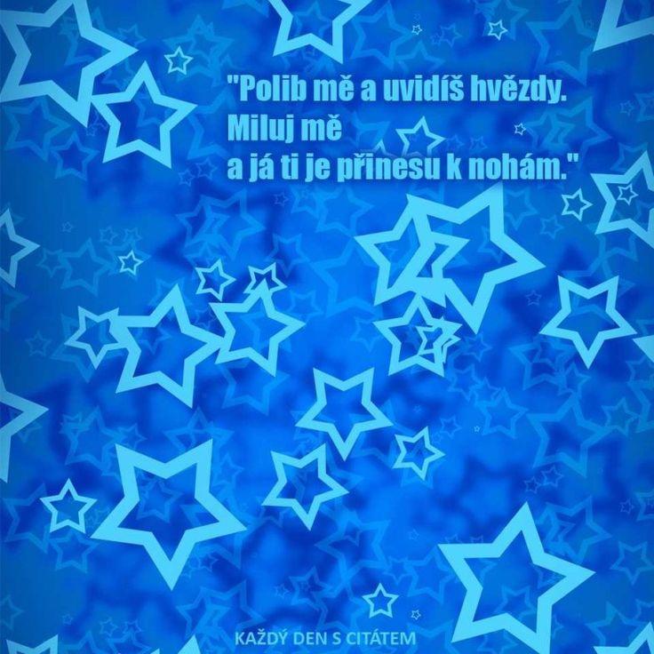 Polib mě a uvidíš hvězdy | citáty o lásce