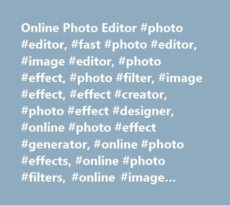 Coloring Effects Online : Best 25 photo editor effects ideas on pinterest color photo