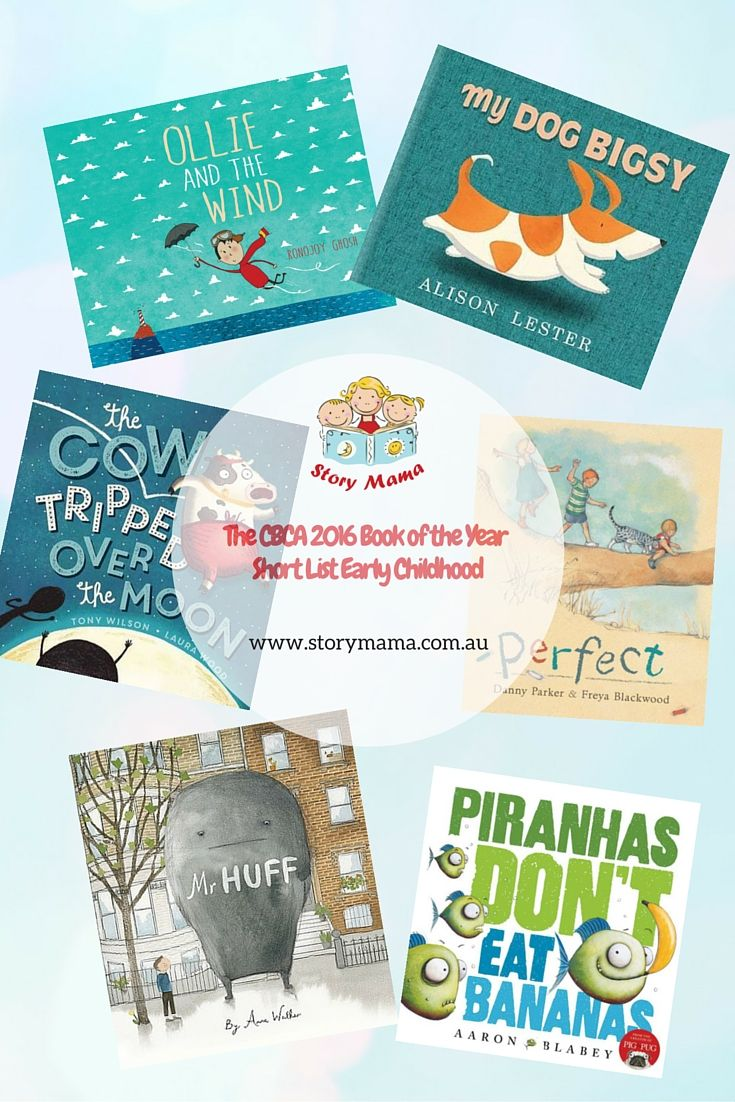 The CBCA 2016 Book of the Year Short List for Early Childhood as announced in Sydney on Friday. What an awesome kids book list. #kidlit