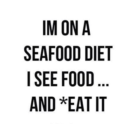 Love this | Quotes, Seafood diet, Humor