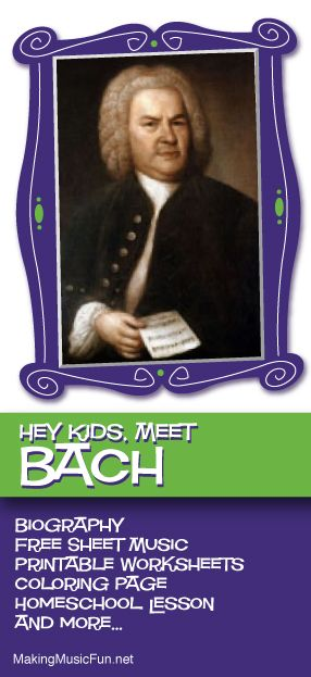 Hey Kids, Meet Johann Sebastian Bach | Composer Biography and Lesson Resources - http://makingmusicfun.net/htm/f_mmf_music_library/hey-kids-meet-johann-sebastian-bach.htm