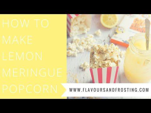 Lemon Meringue Popcorn Video Recipe - YouTube