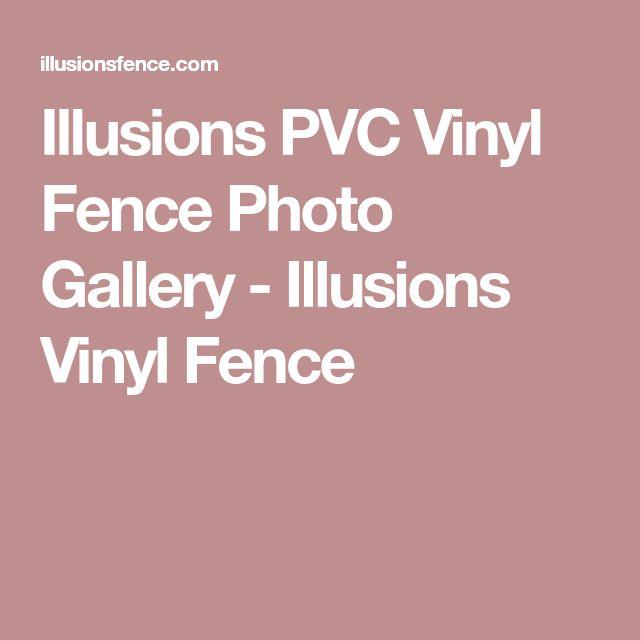 Illusions PVC Vinyl Fence Photo Gallery - Illusions Vinyl Fence
