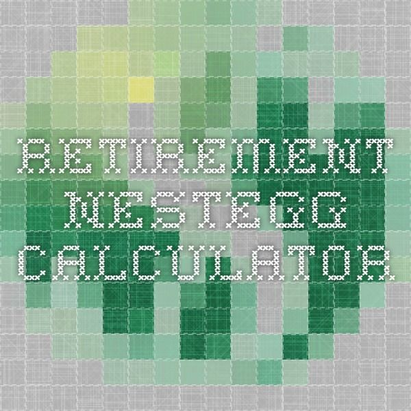 Retirement Nestegg Calculator Think Like A Millionaire