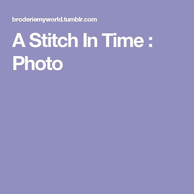 A Stitch In Time : Photo