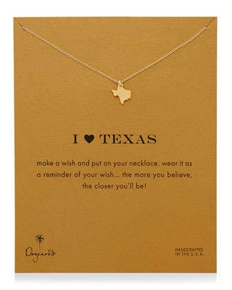 I Heart Texas Pendant Necklace by Dogeared at Neiman Marcus.