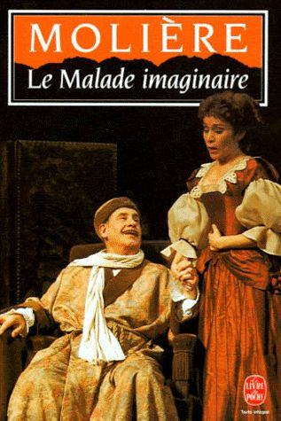 Le Malade Imaginaire, by Molière