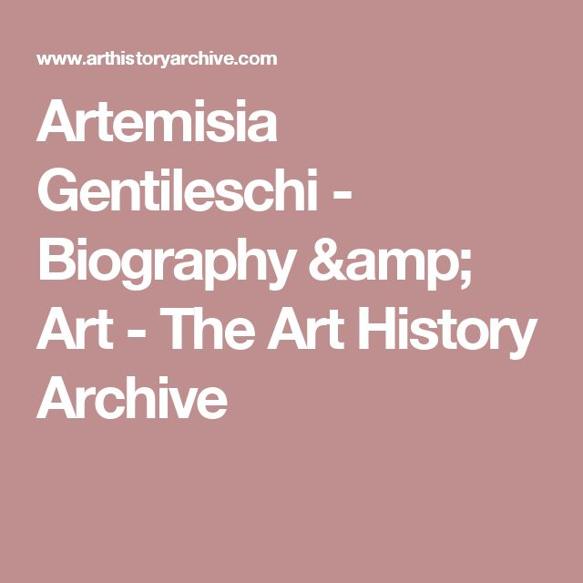 Artemisia Gentileschi - Biography & Art - The Art History Archive