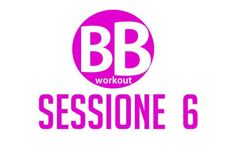 BB Workout – Sessione 6 – Tonificare e scolpire glutei