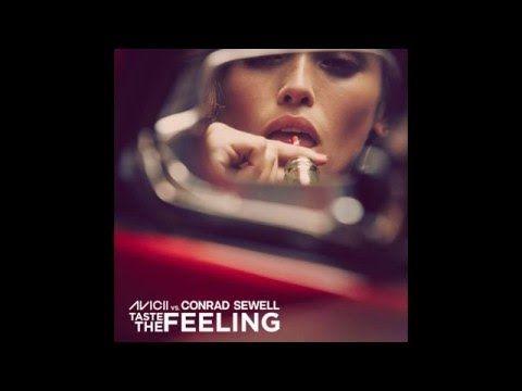 Avicii Vs. Conrad Sewell - Taste The Feeling - Lyrics