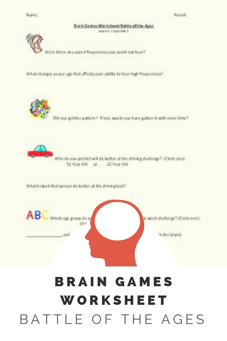 Brain Games Worksheet Battle Of The Ages Family And Consumer Science Brain Games Human Growth And Development