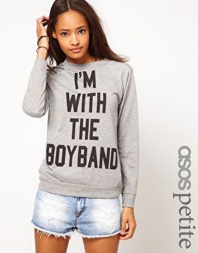 ASOS Petite | ASOS PETITE Exclusive I'm With The Boyband Sweat at ASOS...no shirt has ever said Leslie Parrish needs this quite like this one